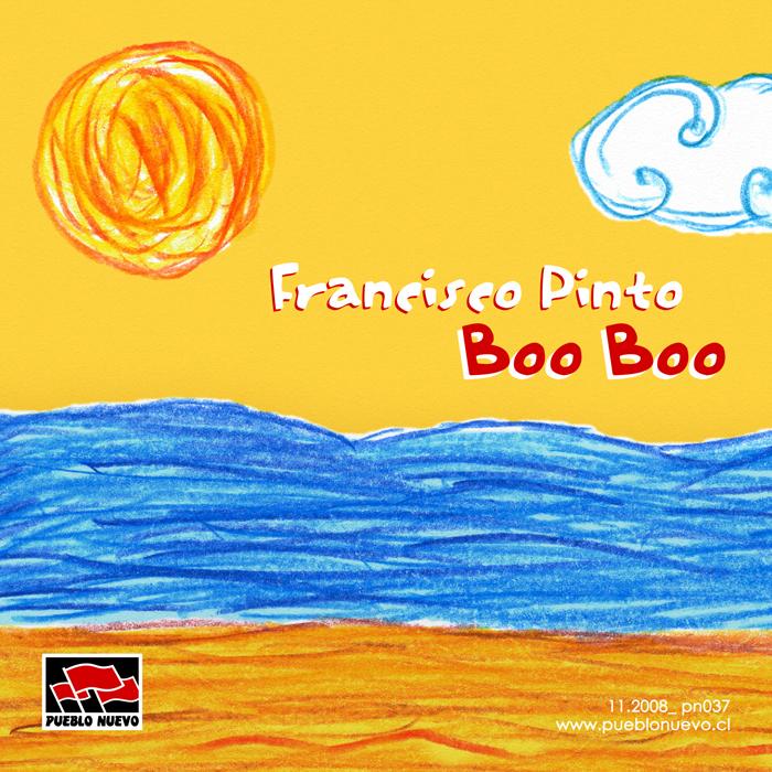 Francisco Pinto - 『Boo Boo』 [pn037]