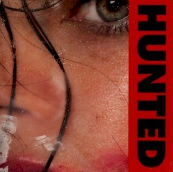 Hunted by Anna Calvi