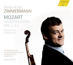 Mozart Violin Concertos nos. 1, 3, 4 by Wolfgang Amadeus Mozart ;   Frank Peter Zimmermann