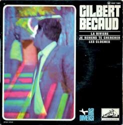 Gilbert Bécaud - Je Reviens Te Chercher