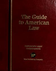 Cover of: The Guide to American law | West Publishing Company