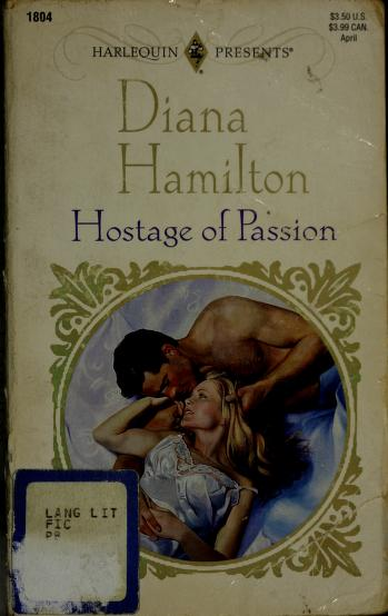 Cover of: Hostage Of Passion (Top Author) | Diana Hamilton