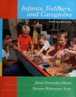 Cover of: Infants, toddlers, and caregivers | Janet Gonzalez-Mena