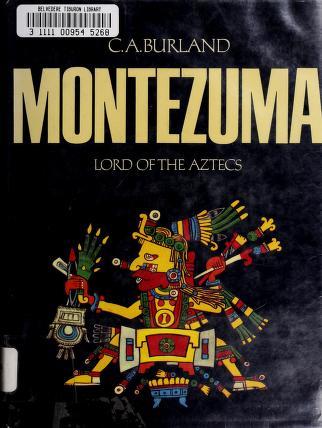 Cover of: Montezuma | C. A. Burland