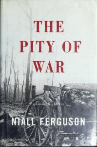 Cover of: The Pity of War | Niall Ferguson