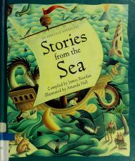 Cover of: Stories from the sea | compiled by James Riordan ; illustrated by Amanda Hall.