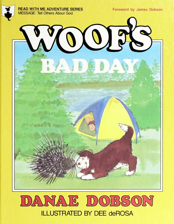 Woof's bad day by Danae Dobson